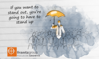 If you want to stand out, you're going to have to stand up