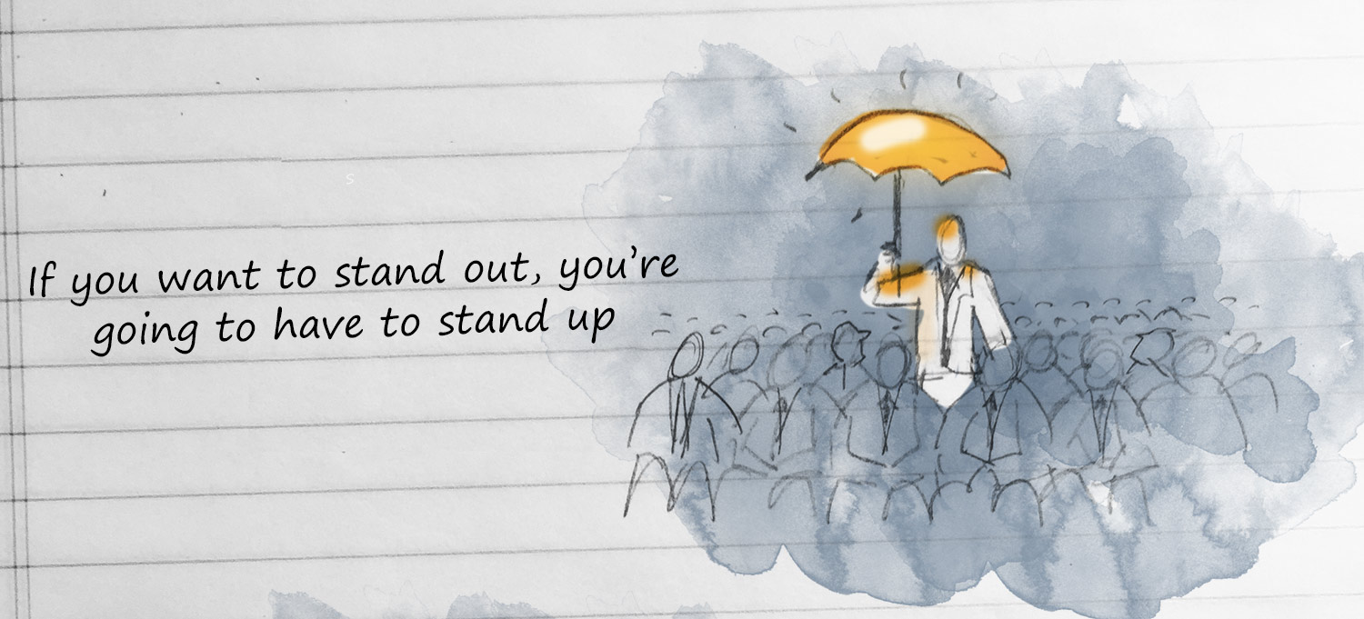improving sales growth: if you want to stand out, you're going to have to stand up